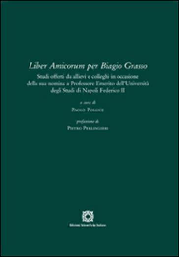 Liber amicorum per Biagio Grasso - P. Pollice |