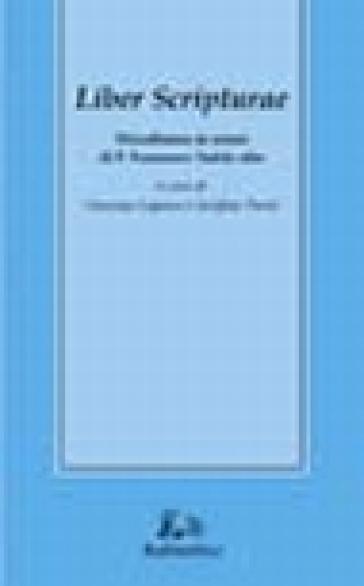 Liber scripturae. Miscellanea in onore di p. Francesco Tudda ofm - V. Lopasso  
