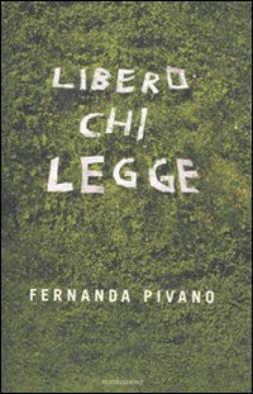 Libero chi legge - Fernanda Pivano | Thecosgala.com