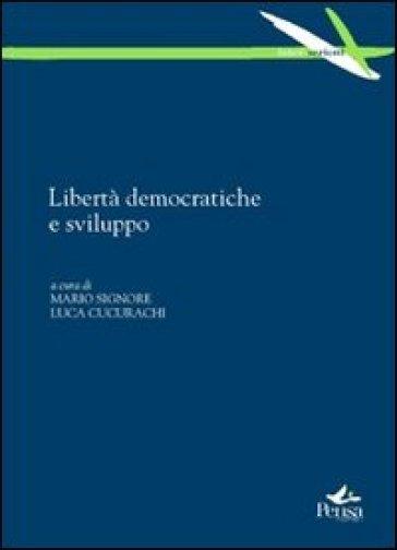 Libertà democratiche e sviluppo - M. Signore  