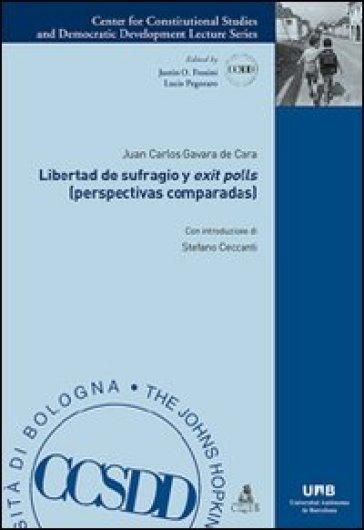 Libertad de sufragio y «exit polls» (perspectivas comparadas) - Juan C. Gavara de Cara  