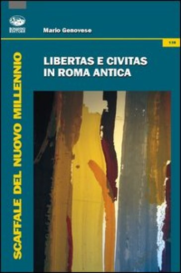 Libertas e civitas in Roma antica - Mario Genovese   Rochesterscifianimecon.com