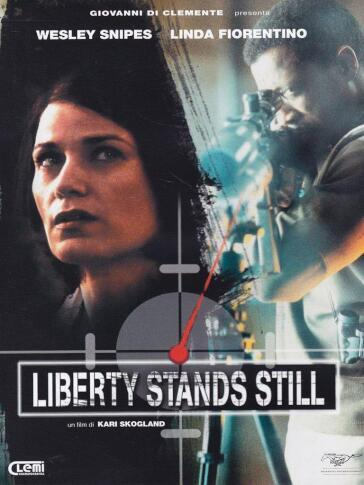 Liberty stands still (DVD)