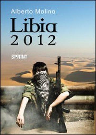 Libia 2012 - Alberto Molino | Kritjur.org
