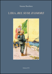 Libia, «bel suol d