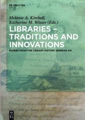 Libraries - Traditions and Innovations No. XIII