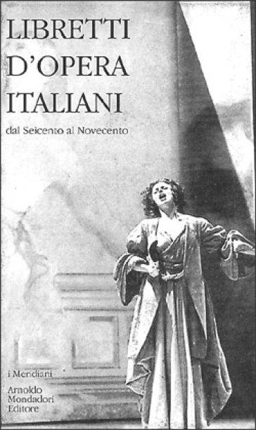 Libretti d'opera italiani - Paola Fabbri | Rochesterscifianimecon.com