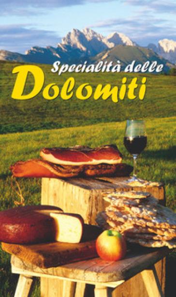 Libretto di cucina n. 1751. Specialità delle Dolomiti -  pdf epub