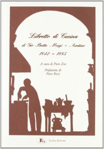Libretto di cucina (1842-1885) - Gio Batta Magi | Rochesterscifianimecon.com