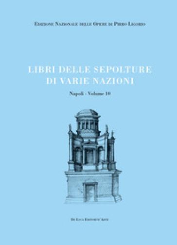 Libri delle sepolture di varie nazioni - Pirro Ligorio | Kritjur.org