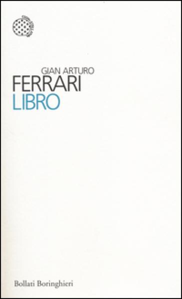 Libro - Gian Arturo Ferrari |