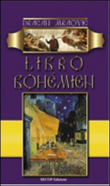 Libro bohemien - Dragan Mraovic | Kritjur.org