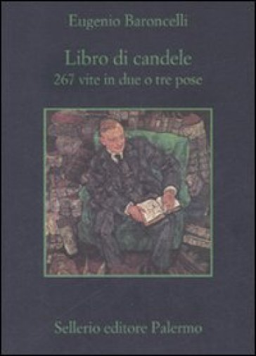 Libro di candele. 267 vite in due o tre pose