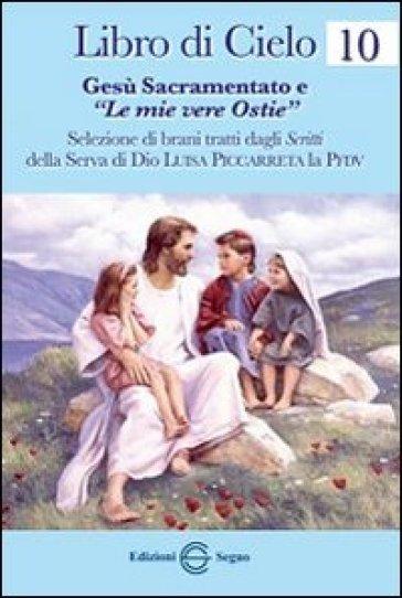 Libro di cielo 11. Cronona dei sette dolori di Maria Ss.