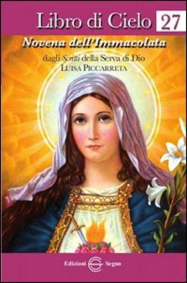 Libro di cielo 27. Novena dell'Immacolata - Luisa Piccarreta |