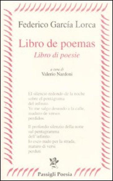 Libro de poemas-Libro di poesie. Testo spagnolo a fronte - Federico Garcia Lorca | Kritjur.org