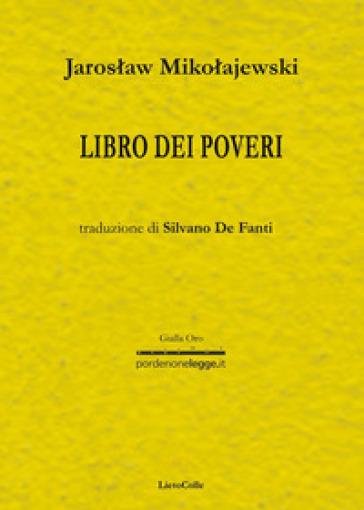 Libro dei poveri - Jaroslav Mikolajewski | Jonathanterrington.com