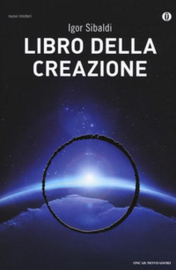 Libro della creazione - Igor Sibaldi | Thecosgala.com