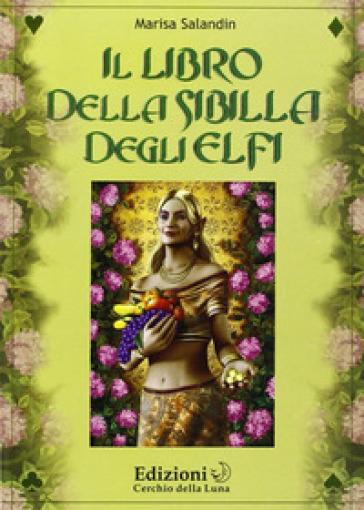 Libro della sibilla degli elfi - Marisa Salandin |
