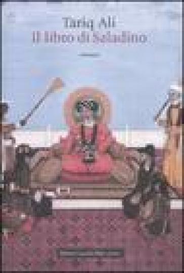 Libro di Saladino (Il) - Tariq Ali  