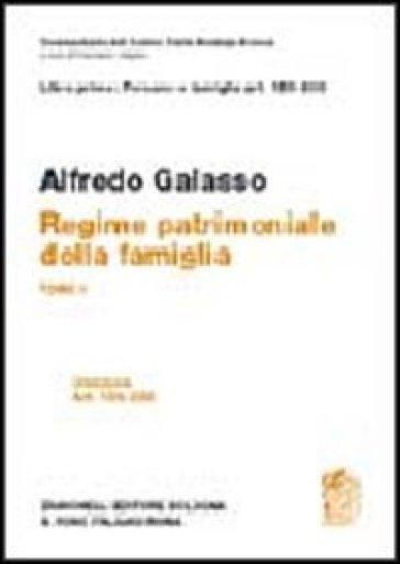 Libro primo: artt. 159-230. Regime patrimoniale della famiglia - Alfredo Galasso  