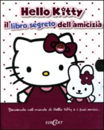 Libro segreto dell'amicizia. Hello Kitty