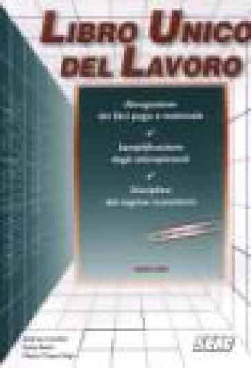 Libro unico del lavoro - Andrea Condini |