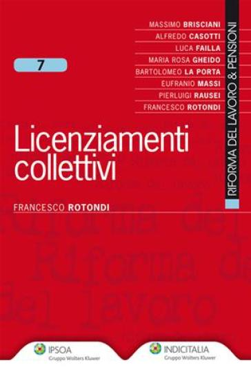 Licenziamenti collettivi - Francesco Rotondi | Rochesterscifianimecon.com