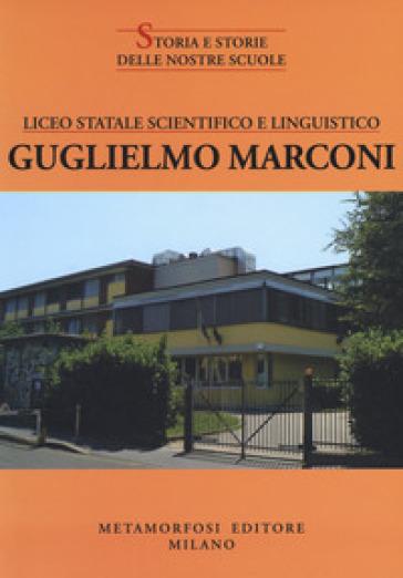 Liceo statale scientifico e linguistico Guglielmo Marconi