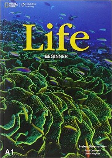 Life. Beginner. Student's book-Workbook. Per le Scuole superiori. Con e-book. Con espansione online