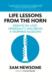 Life Lessons from the Horn