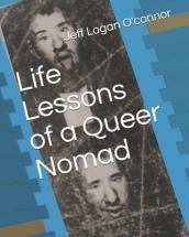 Life Lessons of a Queer Nomad