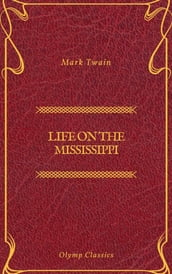 Life On The Mississippi (Olymp Classics)