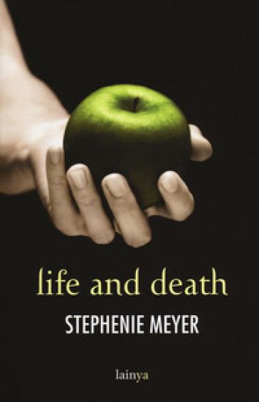 Life and death. Twilight reimagined - Stephenie Meyer pdf epub