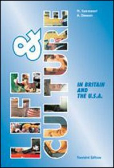 Life & culture in Britain and the USA. Con CD Audio. Per la Scuola media