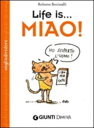 Life is... miao!