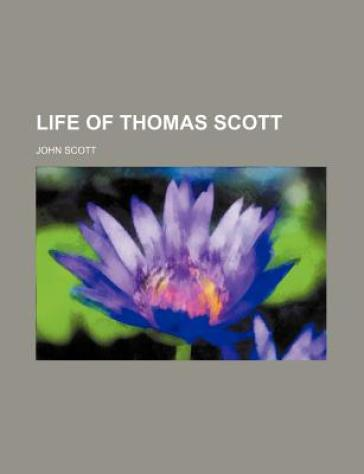 Life of Thomas Scott