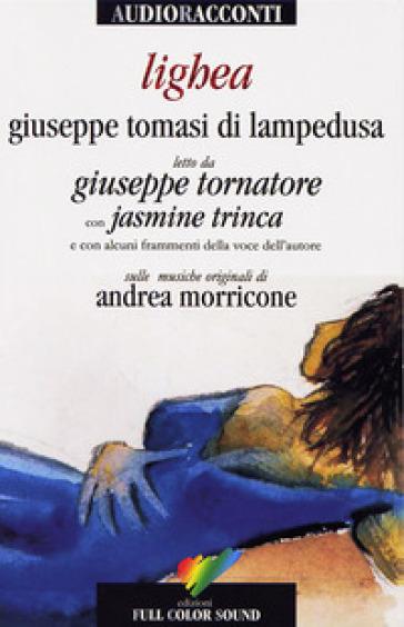 Lighea. Con CD Audio - Giuseppe Tomasi di Lampedusa |