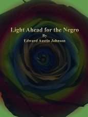 Light Ahead for the Negro
