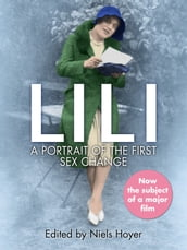 Lili: A Portrait of the First Sex Change