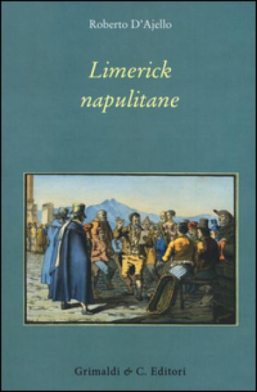 Limerick napulitane - Roberto D'Ajello |