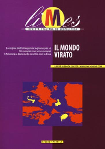 Limes. Rivista italiana di geopolitica (2020). 3: Il mondo virato