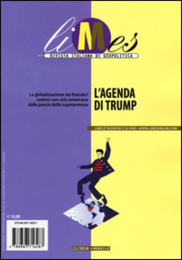 Limes. Rivista italiana di geopolitica (2016). 11: L' agenda di Trump