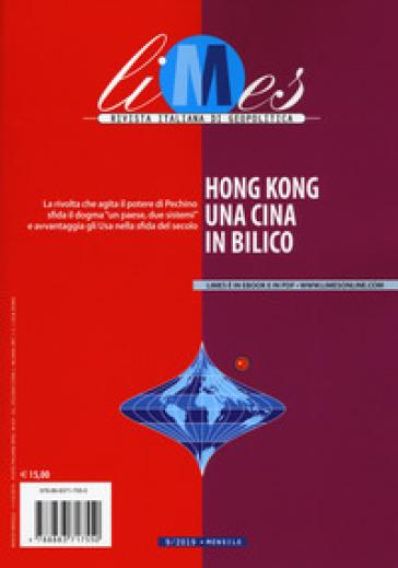 Limes. Rivista italiana di geopolitica (2019). 9: Hong Kong, una Cina in bilico