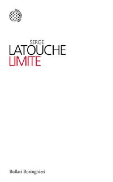 Limite - Serge Latouche pdf epub
