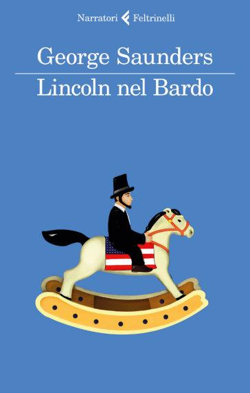 Lincoln nel Bardo - George Saunders  
