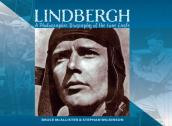 Lindbergh: A Photographic Biography of the Lone Eagle