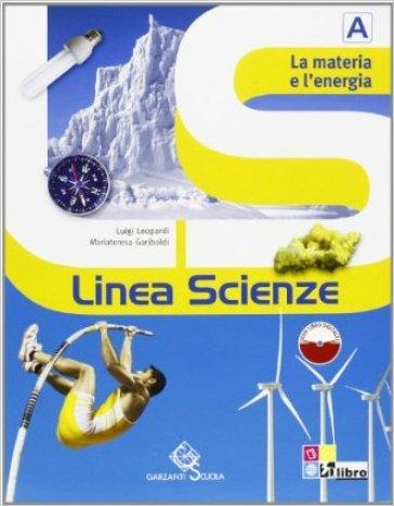 Linea scienze. Vol. A-B-C-D. Per la Scuola media. Con espansione online - Luigi Leopardi pdf epub