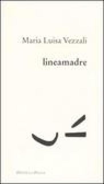 Lineamadre - M. Luisa Vezzali |