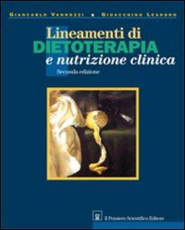Lineamenti di dietoterapia e nutrizione clinica - Giancarlo Vannozzi |